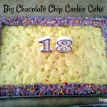You've seen the big cookie cakes in the bakeries or the mall cookie shops. They are so expensive but so good too. A wonderful friend made one for her daughter's birthday one year and I had to have the recipe!