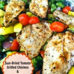Sun-Dried Tomato Grilled Chicken and Vegetables