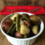 Fresh Green Beans, Taters, and Bacon (and Book Review)