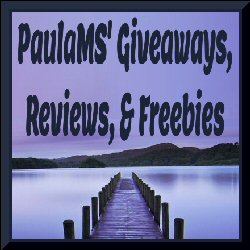 PaulaMS Giveaways Reviews and Freebies - July