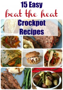 Beat the Summer Heat with the Crockpot!