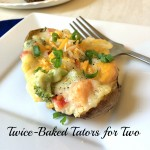 Meatless Monday: Twice-Baked Tators for Two