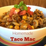 Homemade Taco Mac (Guest Post)
