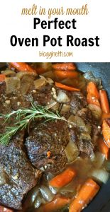 Melt in Your Mouth Perfect Oven Pot Roast