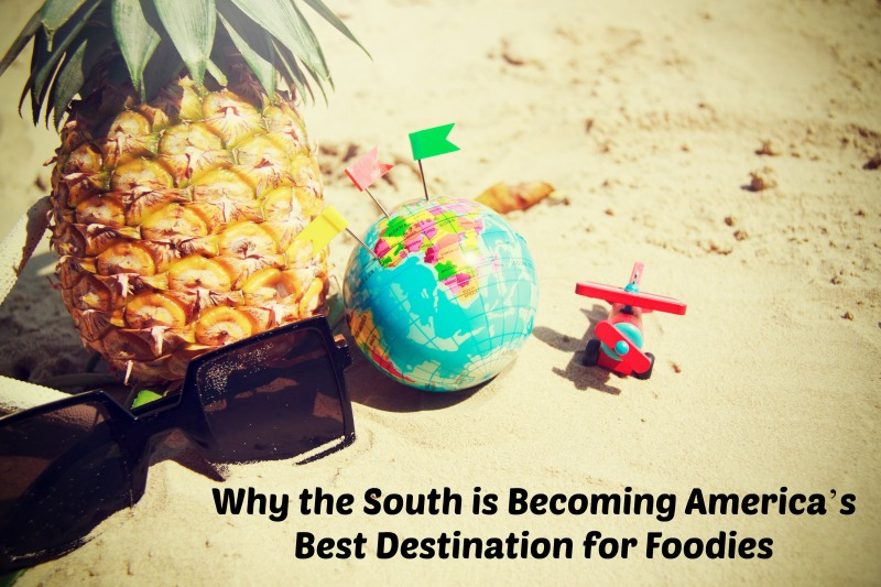 The South is becoming America's best destination for foodies.Today's southern food dishes go beyond the traditional greens and grits. Many places in the South have elevated those classic dishes and created new ones to lure foodies and give them a taste of world cuisines closer to home.