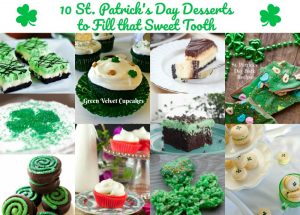 10 St. Patrick's Day Desserts to Fill that Sweet Tooth #TastyTuesdays
