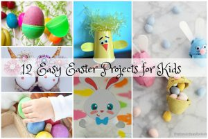 12 Easy Easter Projects for Kids to Make