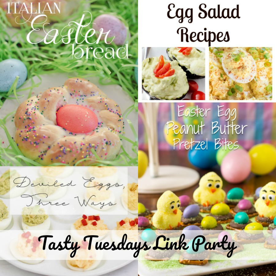 Easter yummies Tasty Tuesday Link Party