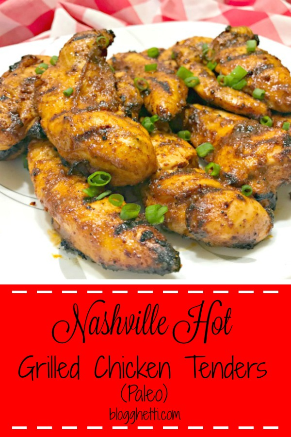 Nashville Hot Grilled Chicken Tenders - Paleo