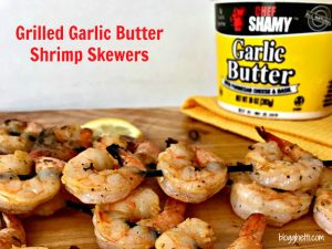 Grilled Garlic Butter Shrimp Skewers #CookoutWeek