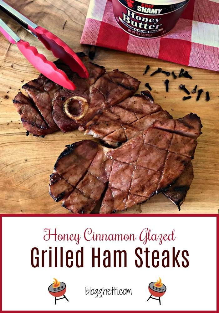 Honey Cinnamon Glazed Grilled Ham Steaks #ham #ChefShamy #CookoutWeek #butter #grilled