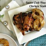 Sweet Chili Pineapple Chicken Tenders #chicken #chilisauce #pineapple #grilling #CookoutWeek