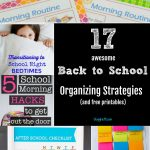 17 Awesome Back to School Organizing Strategies plus Printables