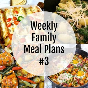 Weekly Family Meal Plan #3