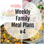 Weekly Family Meal Plan #4