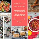 Happiness is Homemade Link Party:  More Wonderful Seasonal Foods