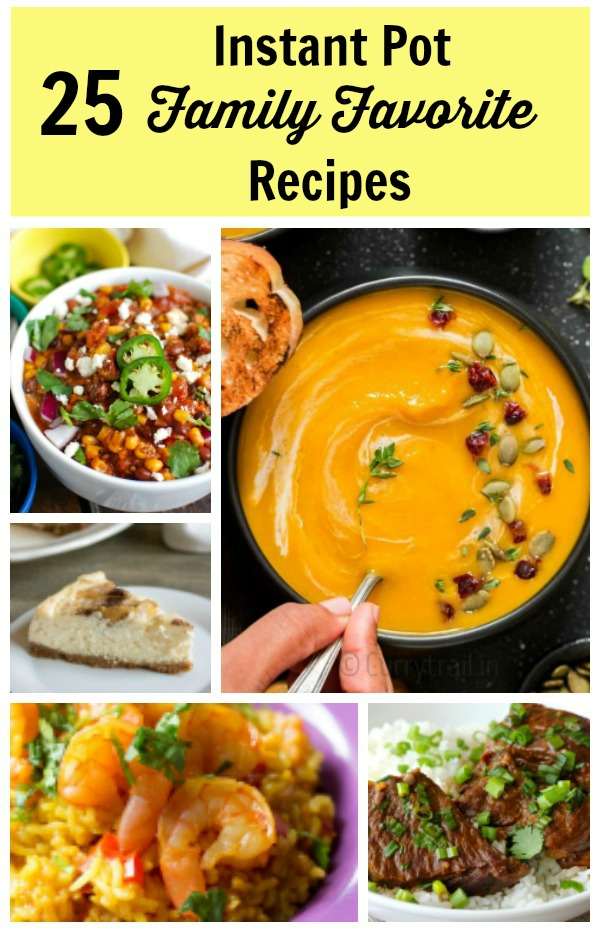 25 Instant Pot Family Favorite Recipe Round Up