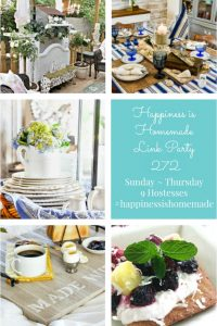 Happiness is Homemade Link Party 272. Share DIY projects, crafts, home decor, tablescapes, recipes. Sunday - Thursday. 9 bloggers hostessing.